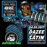 The Ruffneck Ting Takeover Show with Dazee and Guest Satin 4th May 2017