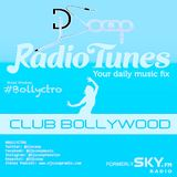 Bollyctro Ep.24 On Radio Tunes Club Bollywood - DJ Scoop - 2015 - 05 - 02