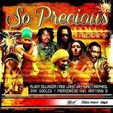 RIDDIM SO PRECIOUS 2013 MEGAMIX BY DJ LOREST FRANCE