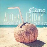 Aloha Friday01 (Mixtape 0510)