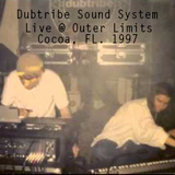 Dubtribe Sound System - Live @ Outer Limits, Cocoa, FL 1997