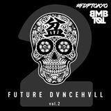 FUTUREDVNCEHVLL vol.2
