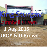 King Sturgav @ Campbell's Lawn  St Mary  Aug 1-2015 (U Brown-Uroy-Donovan)  D Brown CD Collection