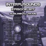 Interfusounds Episode 317 (October 09 2016)