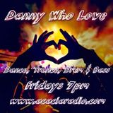 Acacia Radio Dance Show with Danny Who Love - 26 Apr 2019