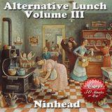 Alternative Lunch - Volume III