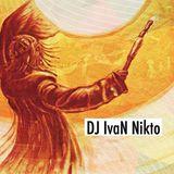 "DJ IvaN Nikto ""ИСЦЕЛЕНИЕ"" mix 31.03.2019"