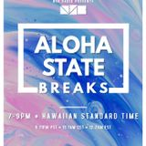 Aloha State Breaks; hosted by SilviaSativa {LIVE on NSB Radio - November 18th, 2019}