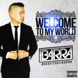 Welcome To My World (Explicit)