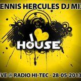 Dennis Hercules Dj-mix @ Radio HI-TEC  26-05-2013