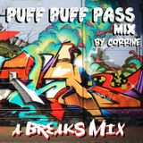 PUFF PUFF PASS (A Breaks Mix) by CORRINE