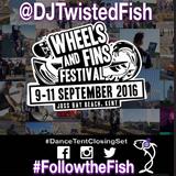 @DJTwistedFish #Live @WheelsandFins #Festival #2016 #DanceTent #ClosingSet