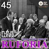 """Ruforia Ep45 """"Qualifying Caveat"""" on IbizaLiveRadio.com"""
