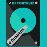 DJ TONY RUIZ - DISK DRIVE - JULY 2018
