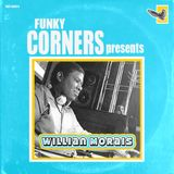 Funky Corners Show #426 04-25-2020 Featuring Willian Morais
