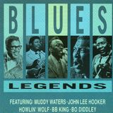 Blues Legends: 4 x 12 [1936 to 2013] feat Muddy Waters, Howlin' Wolf, John Lee Hooker, Buddy Guy