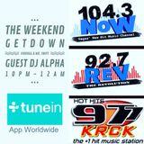 The Weekend GetDown w/ VinnDogg  & Mr Swiff- Guest DJ Alpha 104.3NOW (LV) 92.7REV (SF) 97.7KRCK(PS)