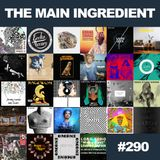 The Main Ingredient on East Village Radio - Episode #290 (May 15, 2015)