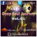 Deep Soul Journey (Vol.01)-Feat. Dj Cas  Kolkata