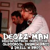deo&z-man diggin in their crates for oldschool drum'n'bass and drill'n'bass