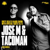 Dirty Beats Radio Show with guest Dj's Jose M & Taco Man