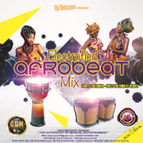 DJ DOTCOM_PRESENTS_ELECTROFIED_AFROBEATS_MIX_VOL.3 (OCTOBER - 2017) {ULTIMATE SERIES}