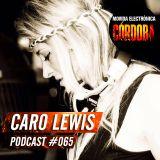 Caro Lewis @ Set Exclusivo Movida Electrónica Córdoba (Podcast 065) 07.09.16