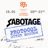 SABOTAGE 003: PROTOCOL-OTHER MOSCOW