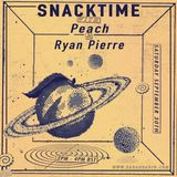 Snacktime w/ Peach & Ryan Pierre - 30th September 2017