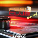 LMKZ Feel Club Live Set