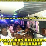 NuVision Entertainment - Yo DJ E Earls - Party Bus Tiajuana 2015