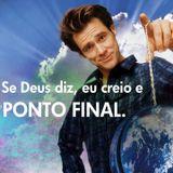 Se Deus diz, eu creio e PONTO FINAL - Sem. João Brito | 06/08/16