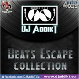 DJ AddikT - Beats Escape #37 [RCMU PodCasT]