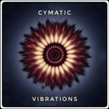 Cymatic Vibrations March19