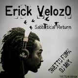 Sabbatical Return - Ghetto Funk Dj Mix - Erick Veloz0