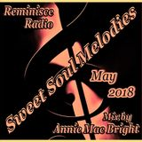Sweet Soul Melodies Reminisce Radio UK (May 2018) Mixed by Annie Mac Bright