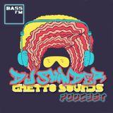 dj SHINDER - Ghetto Sounds Podcast vol.3