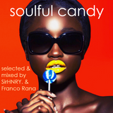 SirHNRY. & Franco Rana: Soulful Candy