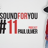 Paul Ulmer - Sound For You #11