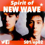 Spirit of NEW WAVE s01 ep02