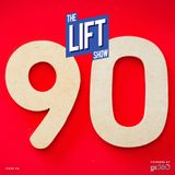 #TheLiftShow 94 - Keepin it in the 90s (BPM)