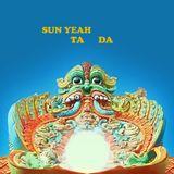 Sun Yeah Ta Da