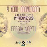 Feeria Noptii - Absolute Madness 4 Year Anniversary