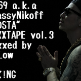 "AK-69 a.k.a Kalassy Nikoff""REDSTA""MIXXXTAPE vol.3"