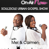 Soul2Sole Urban Gospel Show - 210718 - @Soul2SoleGospel