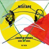 DJ Sica - Sweet & Sunny Side of Soul Mixtape