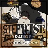 STEPWISE Radio Show #02 Selecta Samuel-i @ BigUpSession.com