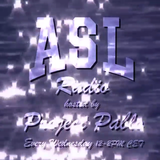 ASL RADIO WITH PROJECT PABLO- NIGHT