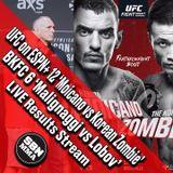 BKFC 6 & UFC Greenville: Radio-Style PBP Stream, Results & Main Card Reactions - SBN MMA