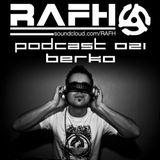 RAFH Podcast :: Episode 021 :: BERKO Takeover